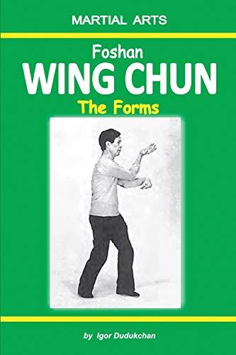 Foshan Wing Chun - The Forms: Igor Dudukchan