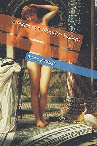 9781520588469: A Night in a Moorish Harem