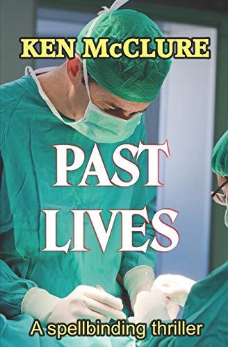 9781520590615: PAST LIVES