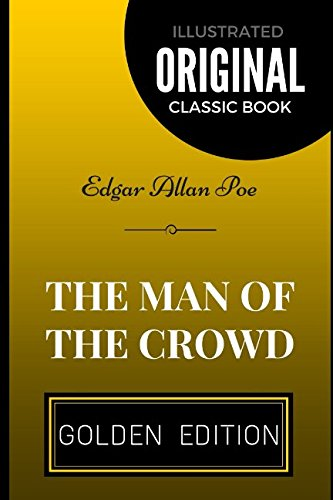 9781520603759: The Man of the Crowd: By Edgar Allan Poe - Illustrated