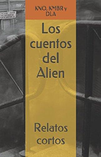 Los cuentos del Alien: Relatos cortos: KMBR