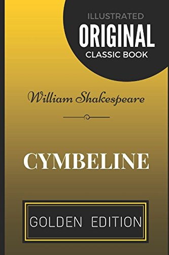 9781520620404: Cymbeline: By William Shakespeare - Illustrated