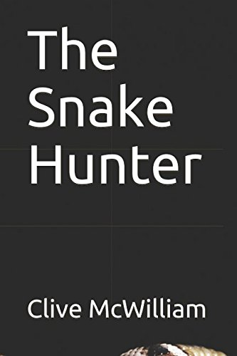 9781520627410: The Snake Hunter (Down on the Farm (Short Stories))