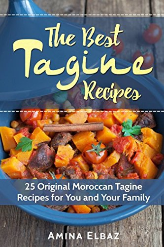 The Best Tagine Recipes: 25 Original Moroccan Tagine Recipes for You and Your Family 9781520711539 Top 25 Original Moroccan Tagine Recipes for You and Your Family It is time for you to travel into the depths of the Moroccan cuisine and discover its hidden secrets and mouth-watering recipes. Who said you do not get to taste and fall in love with the amazing and famous Moroccan Tagines without visiting Morocco? Now, you will have it in your home and in your own kitchen. Bonus Recipes This recipe book is strictly about Moroccan Tagines, but what is a Moroccan Tagine without Moroccan bread and preserved lemons? Grab a copy of book now and get them for FREE! Buy the Paperback version and get the Kindle version for FREE! Wait No More! Grab  The Best Tagine Recipes  TODAY, and start enjoying cooking! ==> Scroll up and click the buy button to get your copy NOW.