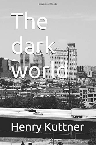 9781520714875: The dark world