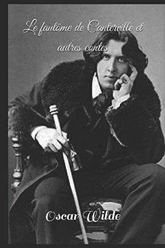 9781520737355: Le fantôme de Canterville et autres contes (French Edition)