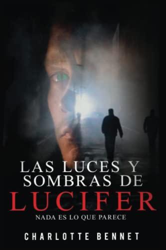 """Las luces y sombras de Lucifer"""": Nada: Bennet, Charlotte"""