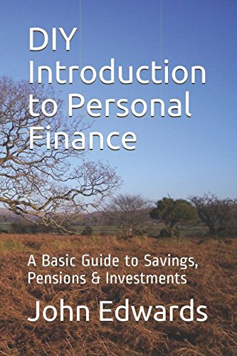 9781520742915: DIY Introduction to Personal Finance: A Basic Guide to Savings, Pensions & Investments