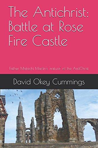 The Antichrist: Battle at Rose Fire Castle: David Okey Cummings