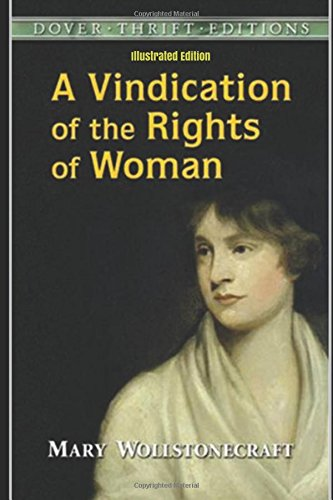 9781520775869: A Vindication of the Rights of Woman - Illustrated Edition