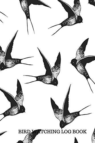 Bird Watching Log Book: Bird Watching Log: For All, Journals