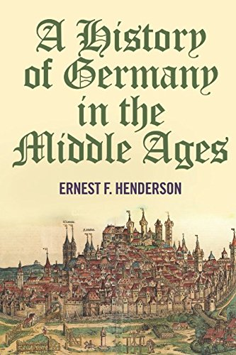 9781520789958: A History of Germany in the Middle Ages