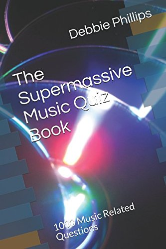 9781520814865: The Supermassive Music Quiz Book: 1000 Music Related Questions