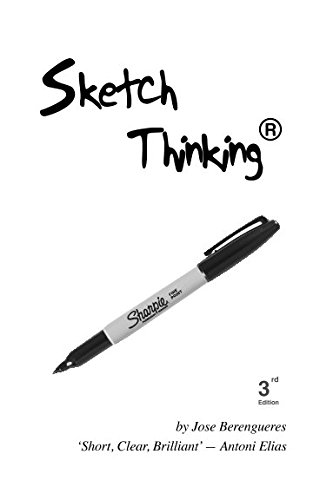 9781520824833: Sketch Thinking: Learn to communicate your ideas with simple drawing techniques