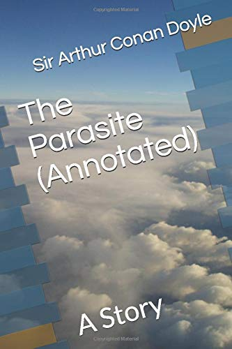 9781520828350: The Parasite (Annotated): A Story