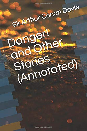 9781520836270: Danger! and Other Stories (Annotated)