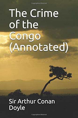 9781520844336: The Crime of the Congo (Annotated)