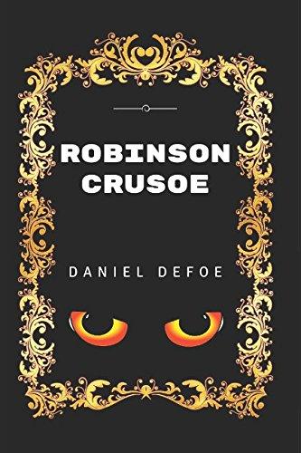 9781520876320: Robinson Crusoe: By Daniel Defoe - Illustrated