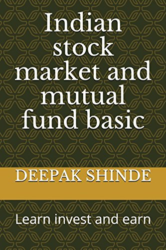 9781520876412: Indian stock market and mutual fund basic: Learn invest and earn (1)