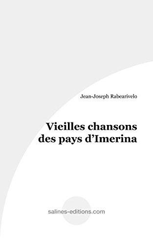 Vieilles chansons des pays d'Imerina: Jean-Joseph Rabearivelo