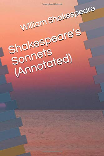 9781520917535: Shakespeare's Sonnets (Annotated)