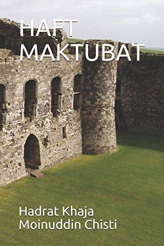 HAFT MAKTUBAT: Hadrat Khaja Moinuddin