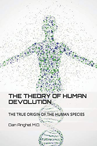 The Theory of Human Devolution