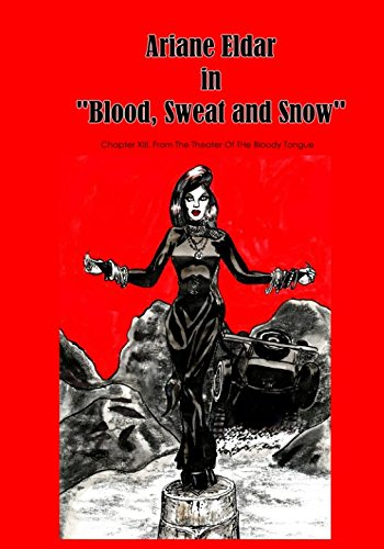 "Ariane Eldar in ""Blood, Sweat and Snow"": Ariane Eldar"