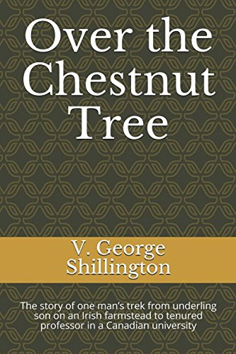 Over the Chestnut Tree: The story of: Shillington, V. George