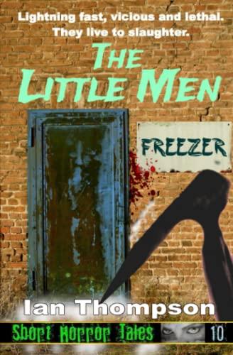 The Little Men (Paperback): Ian Thompson