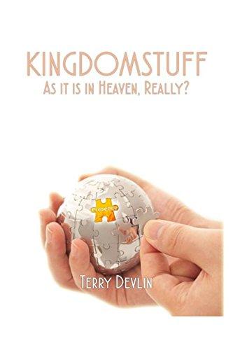 9781521003923: KINGDOMSTUFF: As It Is In Heaven, Really?
