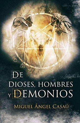 9781521011119: De dioses, hombres y demonios