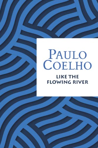 9781521016770: Like the Flowing River