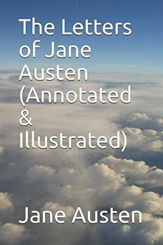 9781521032022: The Letters of Jane Austen (Annotated & Illustrated)