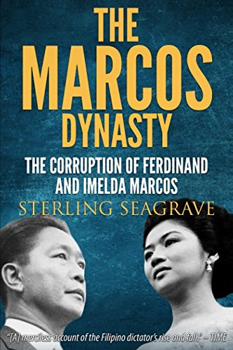 The Marcos Dynasty: Sterling Seagrave