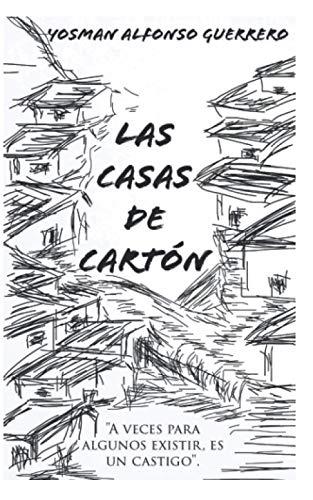 """Las Casas de Carton: """"Niños color de: Yosman Alfonso Guerrero"""