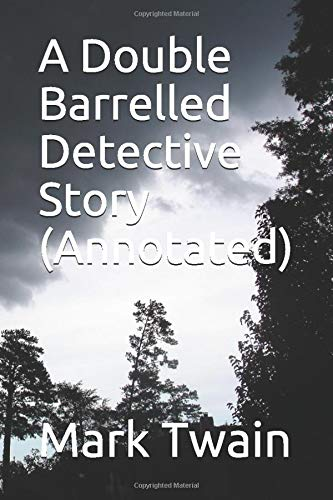 9781521075180: A Double Barrelled Detective Story (Annotated)