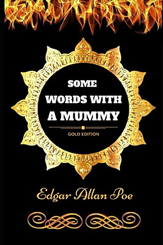 9781521105924: Some Words with a Mummy: By Edgar Allan Poe - Illustrated