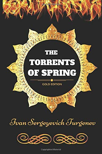9781521105986: The Torrents Of Spring: By Ivan Sergeyevich Turgenev - Illustrated