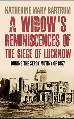 9781521121528: A Widow's Reminiscences of the Siege of Lucknow
