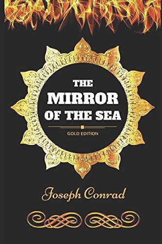9781521150498: The Mirror of the Sea: By Joseph Conrad - Illustrated