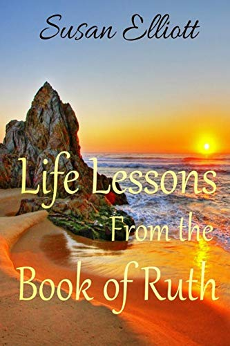 9781521166888: Life Lessons from the Book of Ruth: A Woman's Inspirational Study Guide for Living