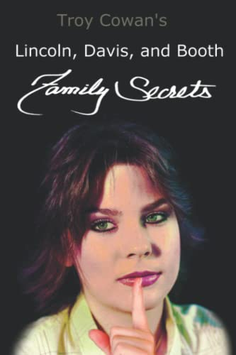 9781521170854: Lincoln, Davis, and Booth: Family Secrets