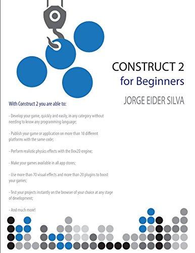 Construct 2 for Beginners: Jorge Eider Silva