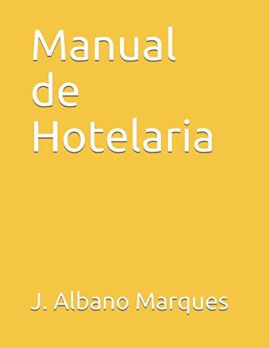 Manual de Hotelaria (Cole??o Hotelaria) (Portuguese Edition): J. Albano Marques