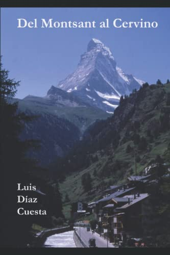Del Montsant al Cervino: Archivos de montaña: Luis Díaz Cuesta
