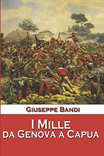 9781521215548: I Mille da Genova a Capua (Italian Edition)