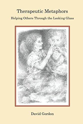 9781521227626: Therapeutic Metaphors: Helping Others Through the Looking Glass