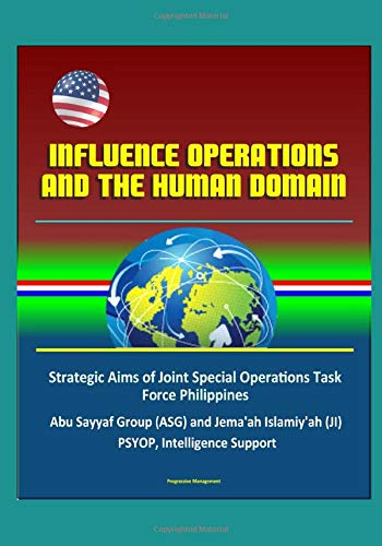 Influence Operations and the Human Domain -: Government, U.S.