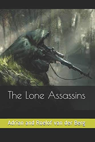The Lone Assassins: Adrian and Roelof